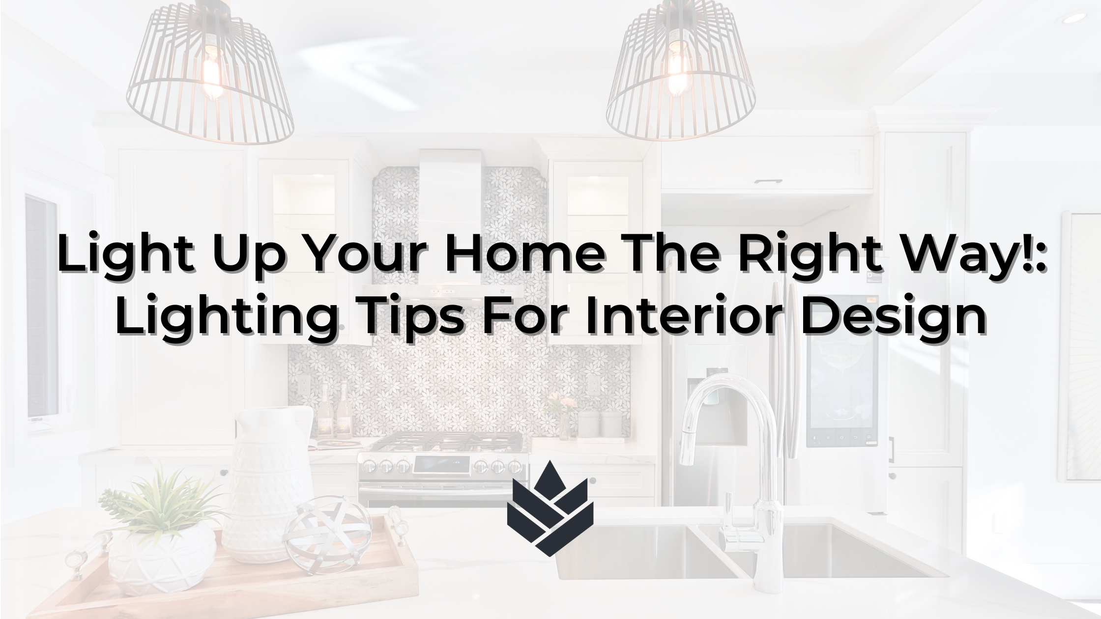 Lighting Tips for Interior Design
