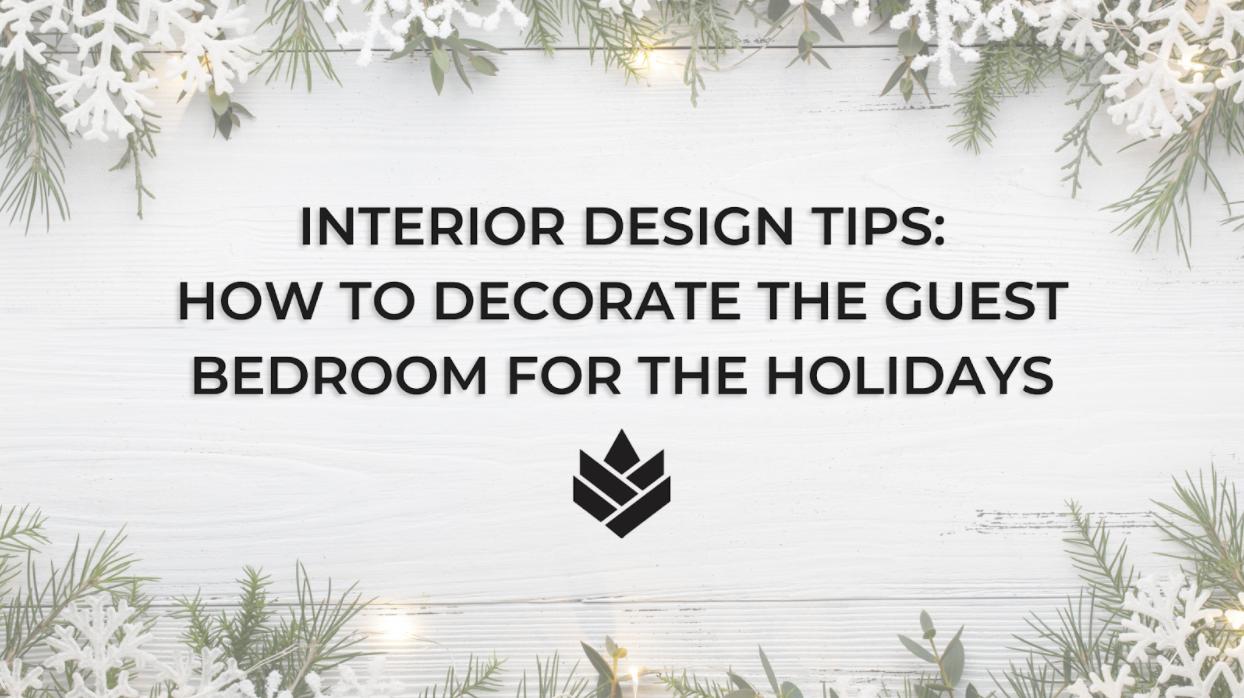 Interior Design Tips: Guest Bedroom