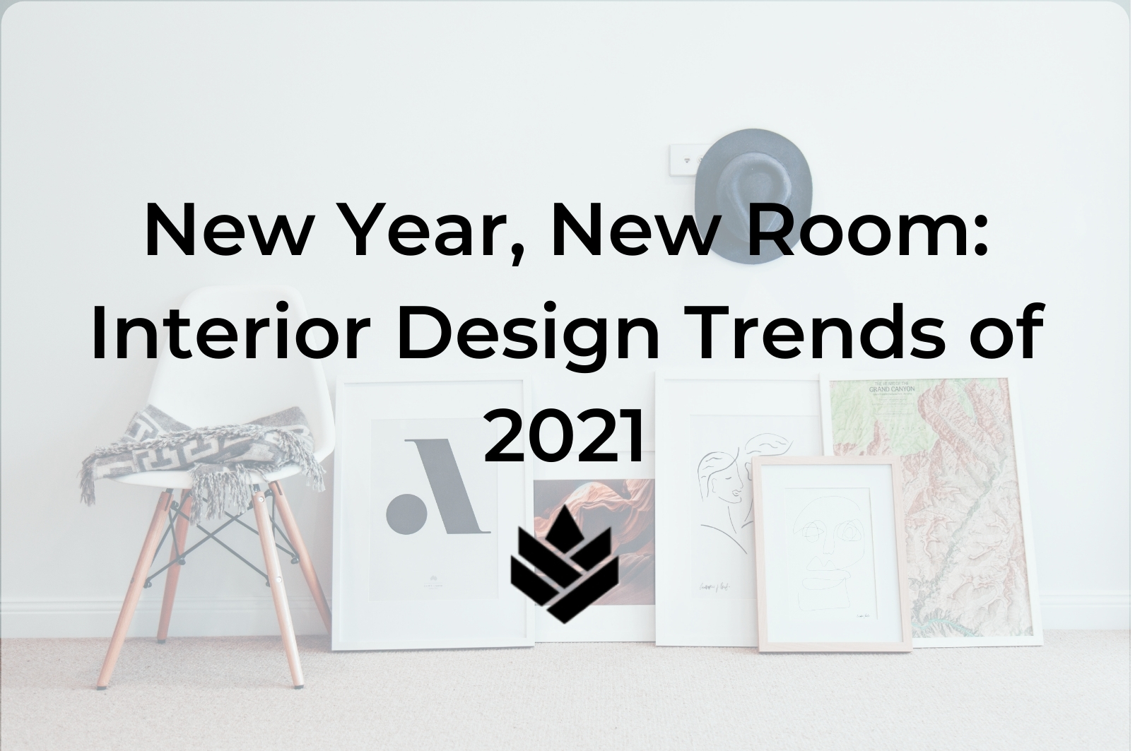New Year, New Room: Interior Design Trends of 2021