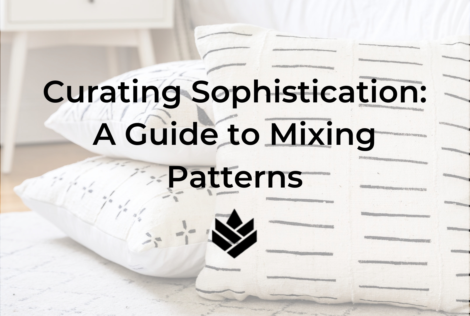 Curating Sophistication: A Guide to Mixing Patterns